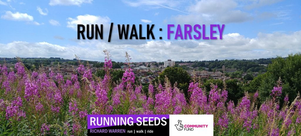 Run / Walk Farsley